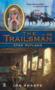 The Trailsman #336: Utah Outlaws
