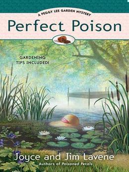 Perfect Poison: A Peggy Lee Garden Mystery