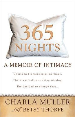 365 Nights: A Memoir of Intimacy