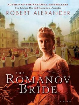 The Romanov Bride: A Novel