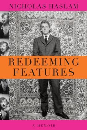 Redeeming Features: A Memoir