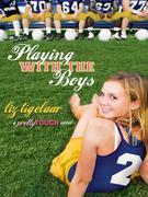 Playing With the Boys: A PrettyTOUGH Novel