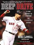 Deep Drive: A Long Journey to Finding the Champion Within