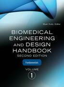 Biomedical Engineering and Design Handbook, Volume 1: Volume I: Biomedical Engineering Fundamentals
