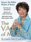 The Value of Money: Uncover the Hidden Wisdom of Money