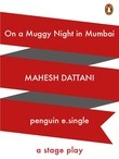 On a Muggy night in Mumbai