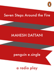 Seven Steps around the Fire