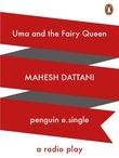 Uma and the Fairy Queen