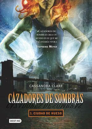 Cassandra Clare - Ciudad de hueso (Mx)