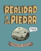 Joaquín Reyes Cano - Realidad a la piedra