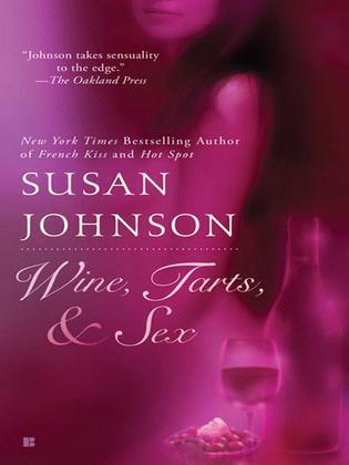 Wine, Tarts, & Sex