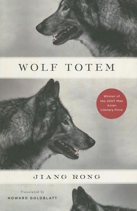 Wolf Totem: A Novel