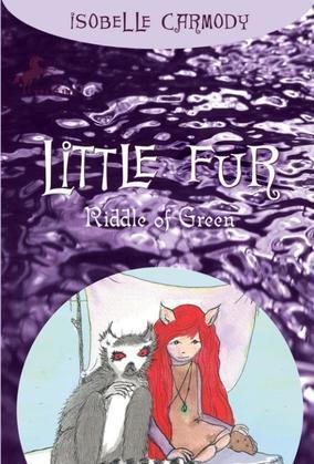 Little Fur #4: Riddle of Green
