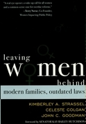 Leaving Women Behind: Modern Families, Outdated Laws