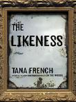 The Likeness: A Novel