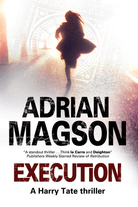 Execution: A Harry Tate Thriller