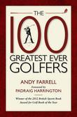 The 100 Greatest Ever Golfers