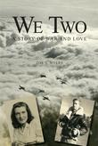 We Two: A Story of War and Love