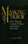 Masking Terror: How Women Contain Violence in Southern Sri Lanka