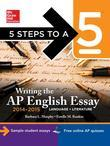 5 Steps to a 5 Writing the AP English Essay 2014-2015 (eBook)