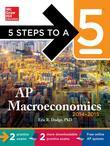 5 Steps to a 5 AP Macroeconomics, 2014-2015 Edition