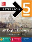 5 Steps to a 5 AP English Literature, 2014-2015 Edition [With CDROM]