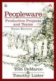 Peopleware: Productive Projects and Teams, 3/e