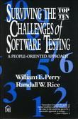 Surviving the Top Ten Challenges of Software Testing: A People-Oriented Approach