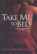 Take Me To Bed