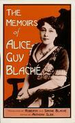 The Memoirs of Alice Guy Blach