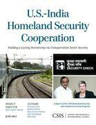 U.S.-India Homeland Security Cooperation: Building a Lasting Partnership Via Transportation Sector Security