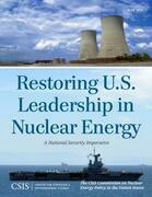 Restoring U.S. Leadership in Nuclear Energy: A National Security Imperative