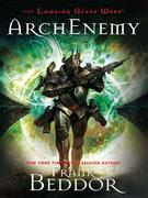 ArchEnemy: The Looking Glass Wars, Book Three