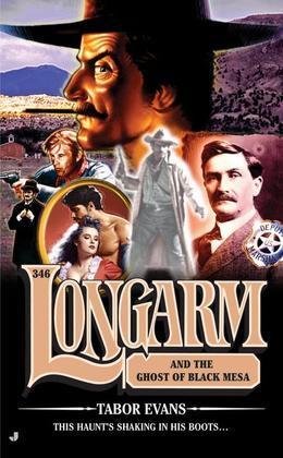 Longarm 346: Longarm and the Ghost of Black Mesa