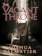 The Vacant Throne