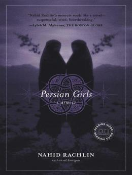 Persian Girls: A Memoir