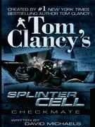 Tom Clancy's Splinter Cell: Checkmate: Checkmate
