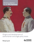 Access to History for the IB Diploma: Origins and development of authoritarian and single-party states