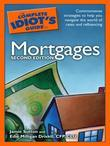 The Complete Idiot's Guide to Mortgages, 2nd Edition