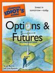 The Complete Idiot's Guide to Options and Futures, 2nd Editi