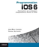 Programmation iOS 6 pour iPhone et iPad