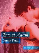 Danny Tyran - Ève et Adam