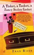 A Tisket, A Tasket, A Fancy Stolen Casket: A Callie Parrish Mystery