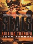 Seals: Rolling Thunder
