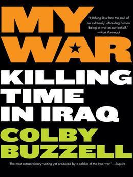 My War: Kiling Time in Iraq