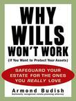 Why Wills Won't Work (If You Want to Protect Your Assets)