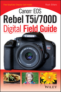 Canon EOS Rebel T5i/700D Digital Field Guide