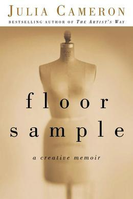 Floor Sample: A Creative Memoir