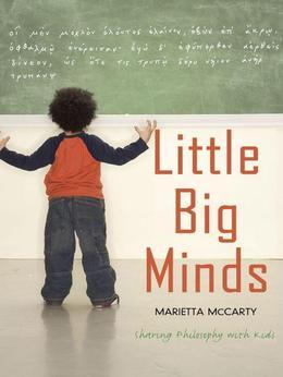 Little Big Minds: Sharing Philosophy with Kids