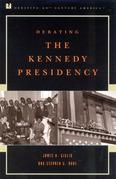 Debating the Kennedy Presidency